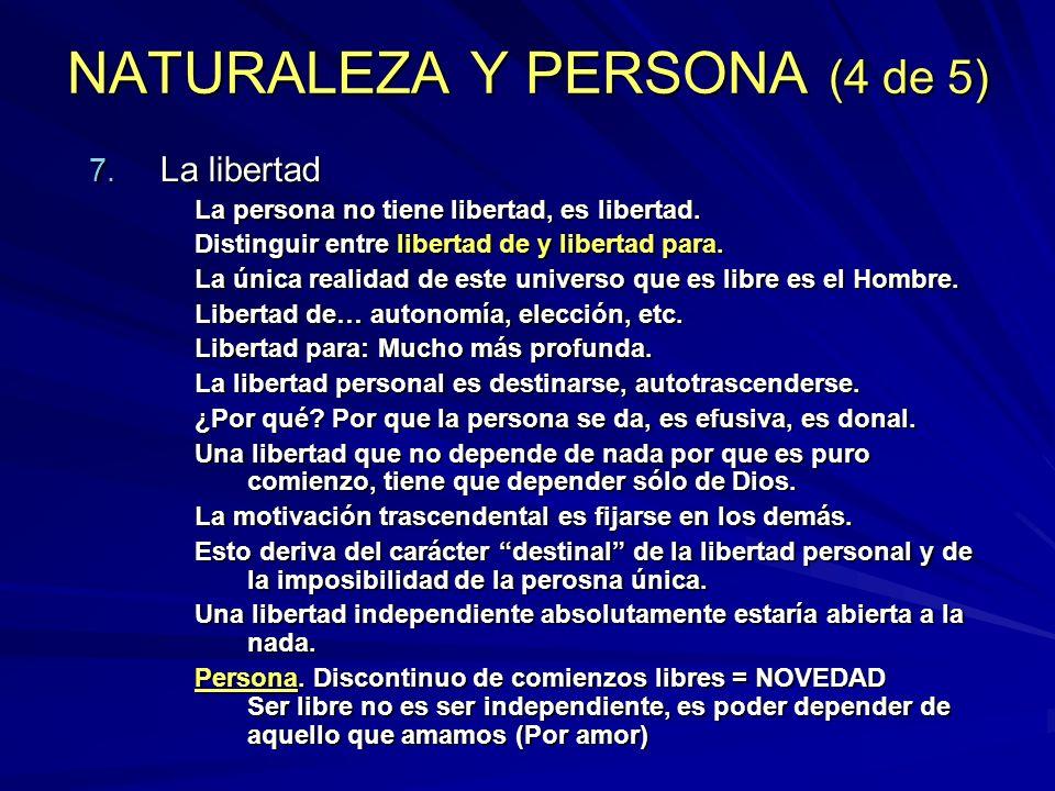 NATURALEZA Y PERSONA (4 de 5)