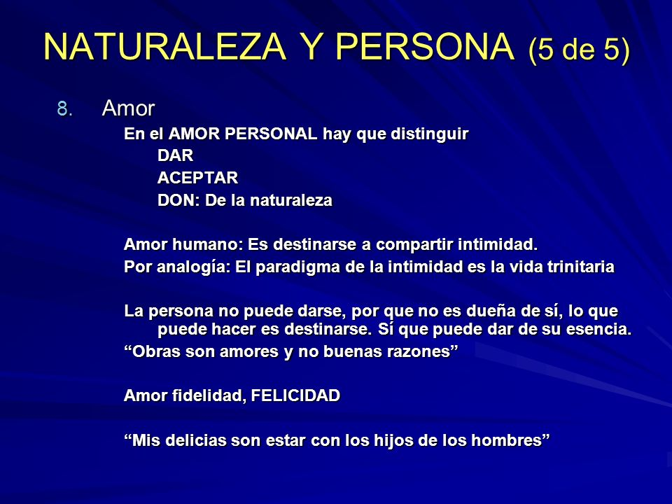 NATURALEZA Y PERSONA (5 de 5)