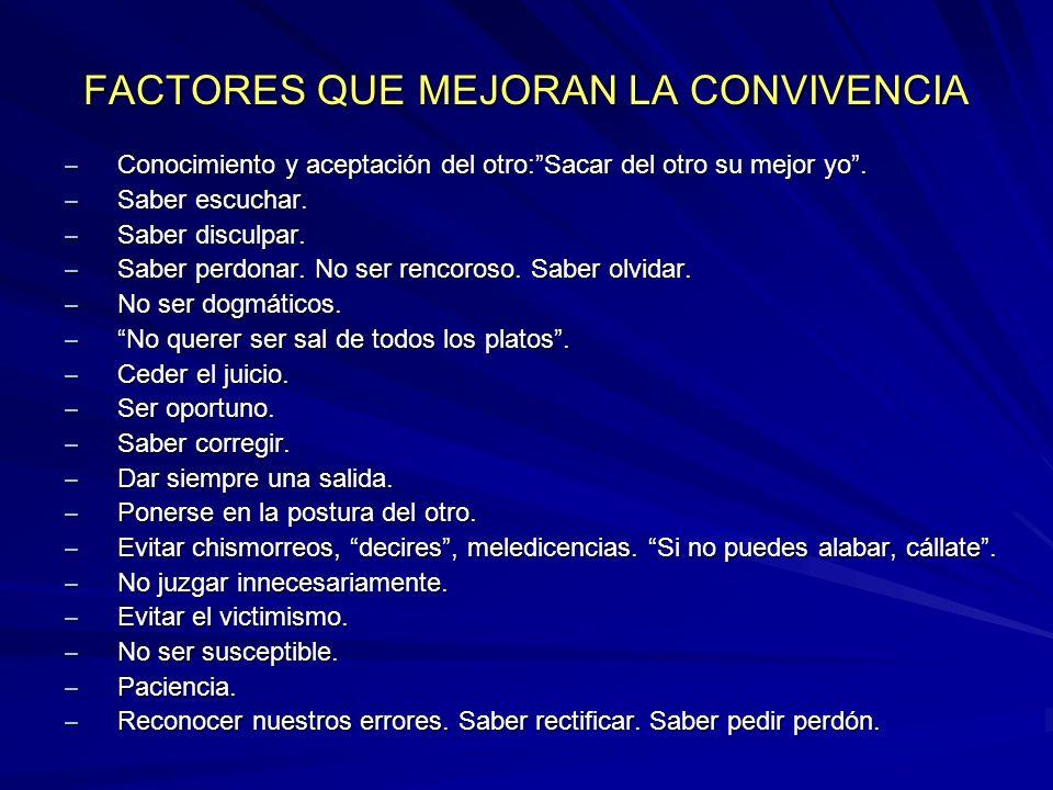 FACTORES QUE MEJORAN LA CONVIVENCIA