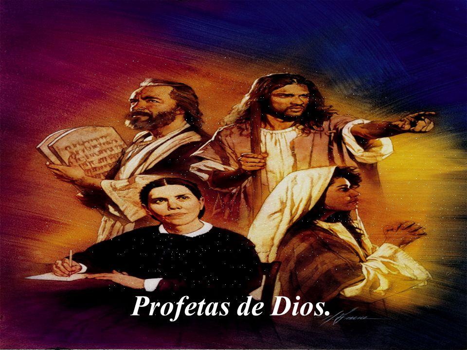 Profetas de Dios.