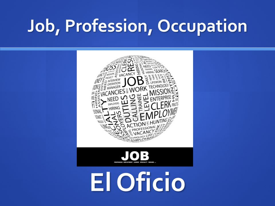 Job, Profession, Occupation