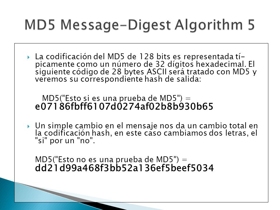 the md5 message digest algorithm Md5 message digest algorithm cs265 spring 2003 jerry li computer science department san jose state university outline introduction md5 algorithm structure implementation steps performance md5 vs md4 summary introduction md5 algorithm was developed by professor ronald l rivest in 1991.