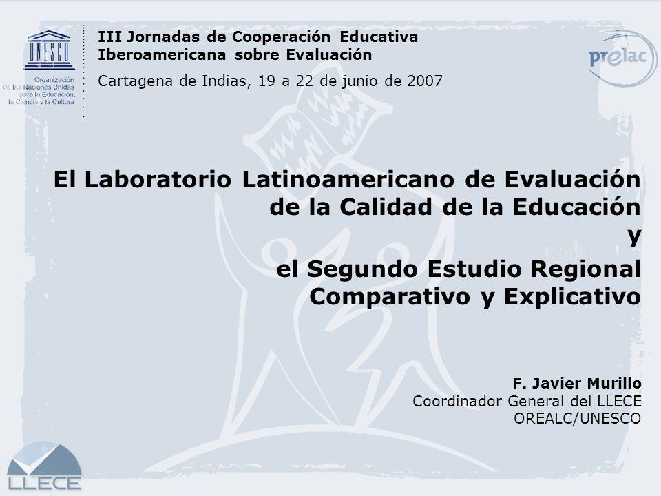 el Segundo Estudio Regional Comparativo y Explicativo