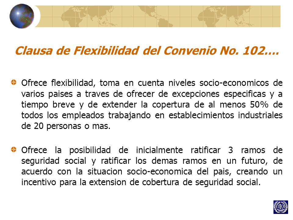 Clausa de Flexibilidad del Convenio No. 102….