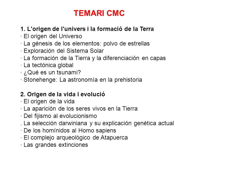 TEMARI CMC 1. L origen de l univers i la formació de la Terra