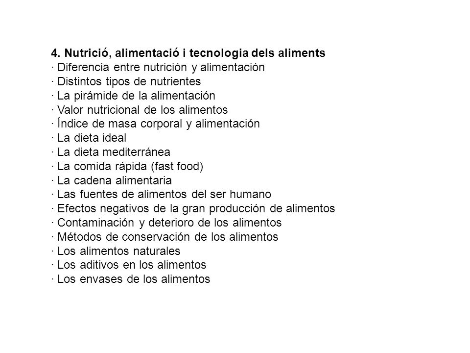 4. Nutrició, alimentació i tecnologia dels aliments