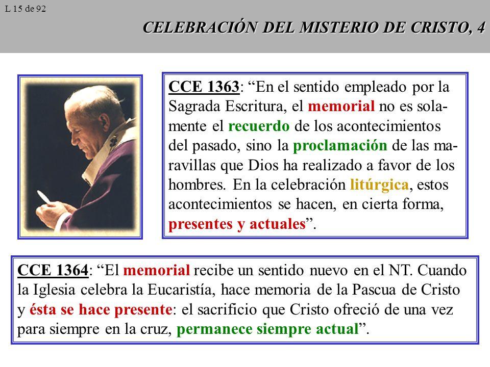 CELEBRACIÓN DEL MISTERIO DE CRISTO, 4