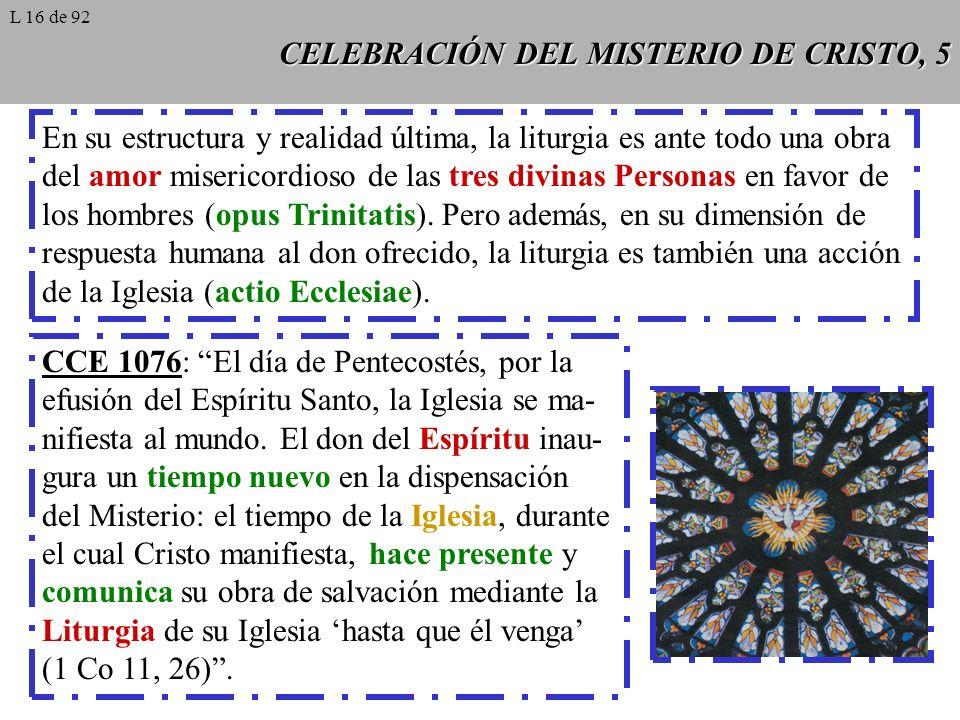 CELEBRACIÓN DEL MISTERIO DE CRISTO, 5