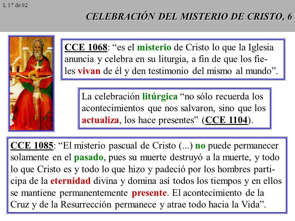 CELEBRACIÓN DEL MISTERIO DE CRISTO, 6