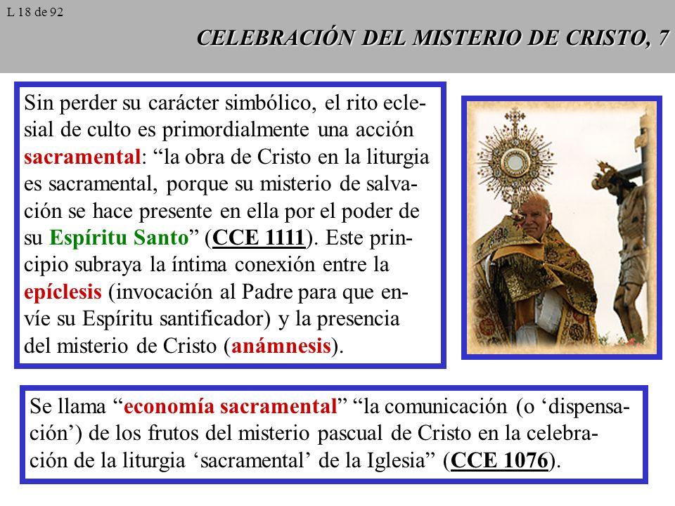 CELEBRACIÓN DEL MISTERIO DE CRISTO, 7