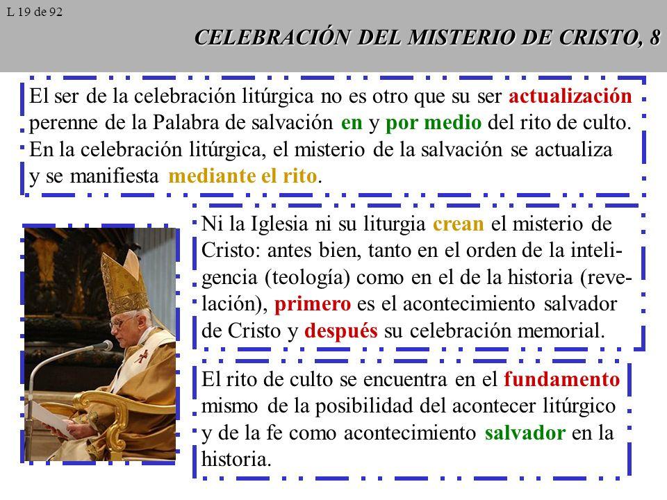CELEBRACIÓN DEL MISTERIO DE CRISTO, 8