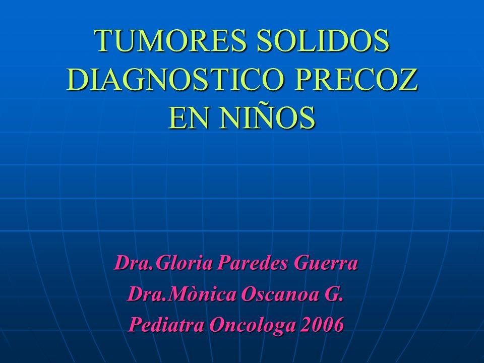 TUMORES SOLIDOS DIAGNOSTICO PRECOZ EN NIÑOS