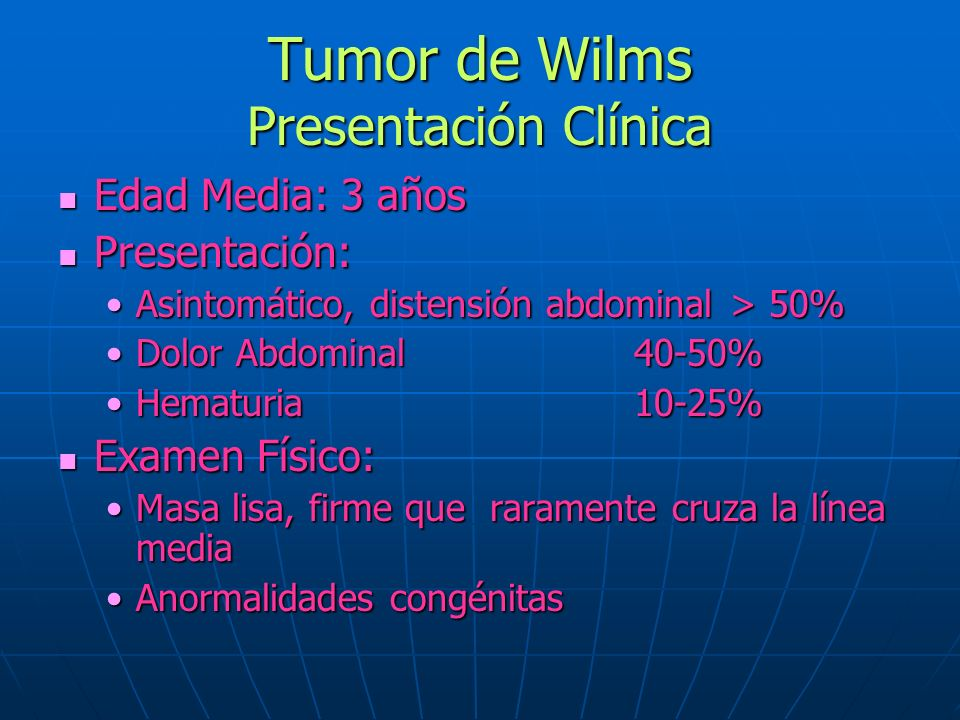 Tumor de Wilms Presentación Clínica