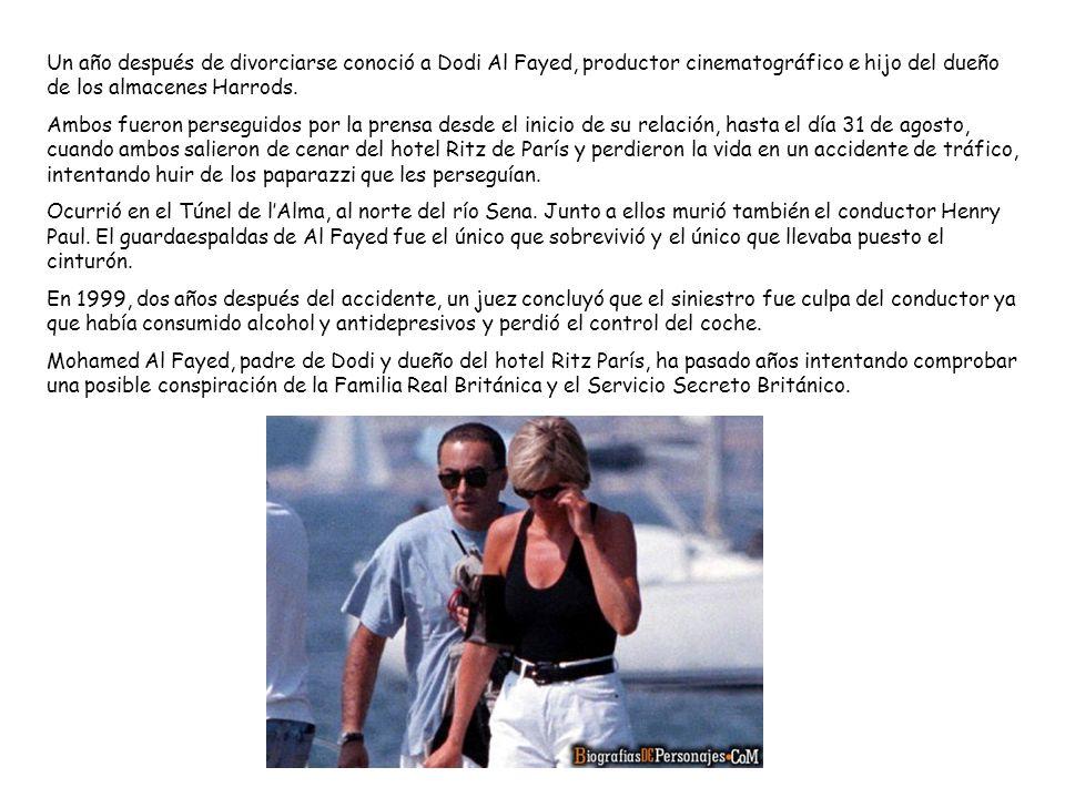 Un año después de divorciarse conoció a Dodi Al Fayed, productor cinematográfico e hijo del dueño de los almacenes Harrods.
