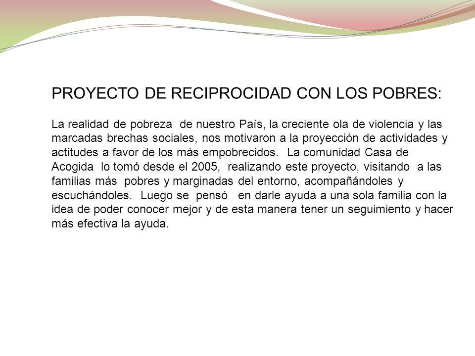 PROYECTO DE RECIPROCIDAD CON LOS POBRES: