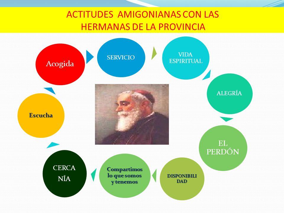 ACTITUDES AMIGONIANAS CON LAS HERMANAS DE LA PROVINCIA