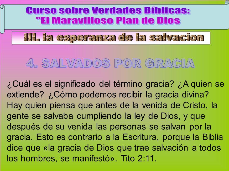 Salvados Por Gracia A Curso sobre Verdades Bíblicas: