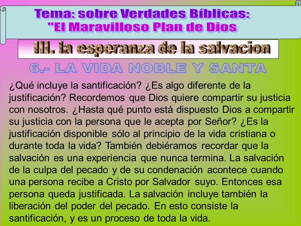 La Vida Noble Y Santa A Tema: sobre Verdades Bíblicas: