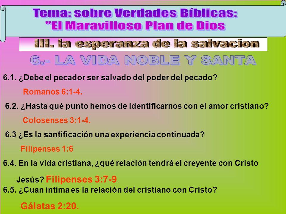 La Vida Noble Y Santa B Tema: sobre Verdades Bíblicas: