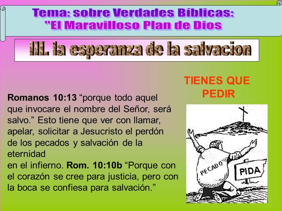 Pedir Tema: sobre Verdades Bíblicas: El Maravilloso Plan de Dios