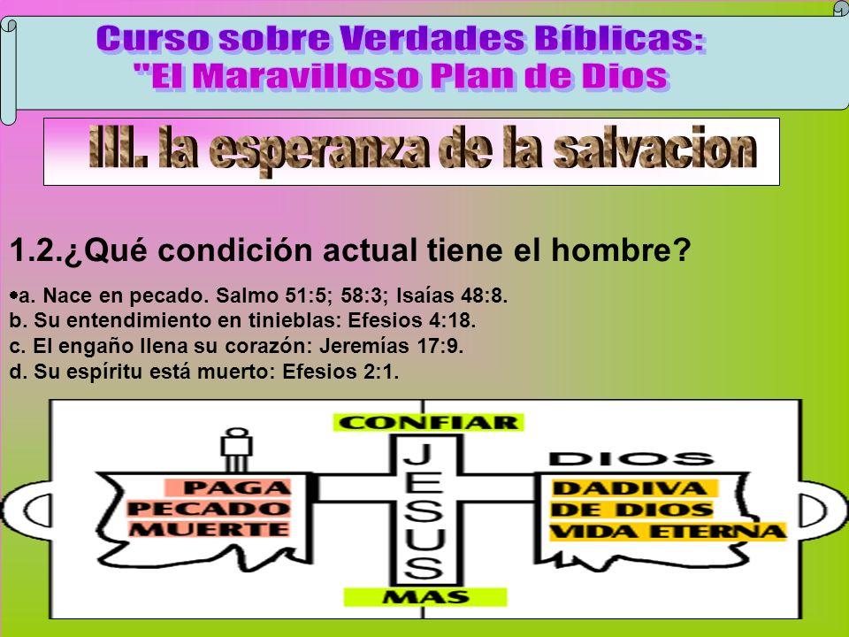 Condición Del Hombre Curso sobre Verdades Bíblicas: