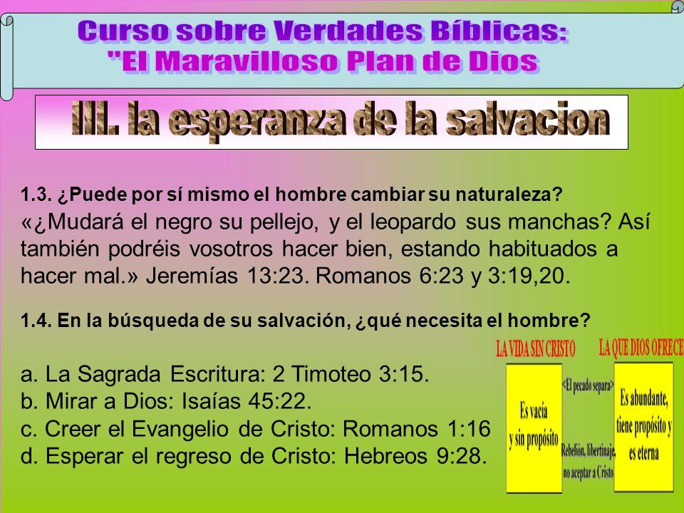 Cambiar Naturaleza Curso sobre Verdades Bíblicas: