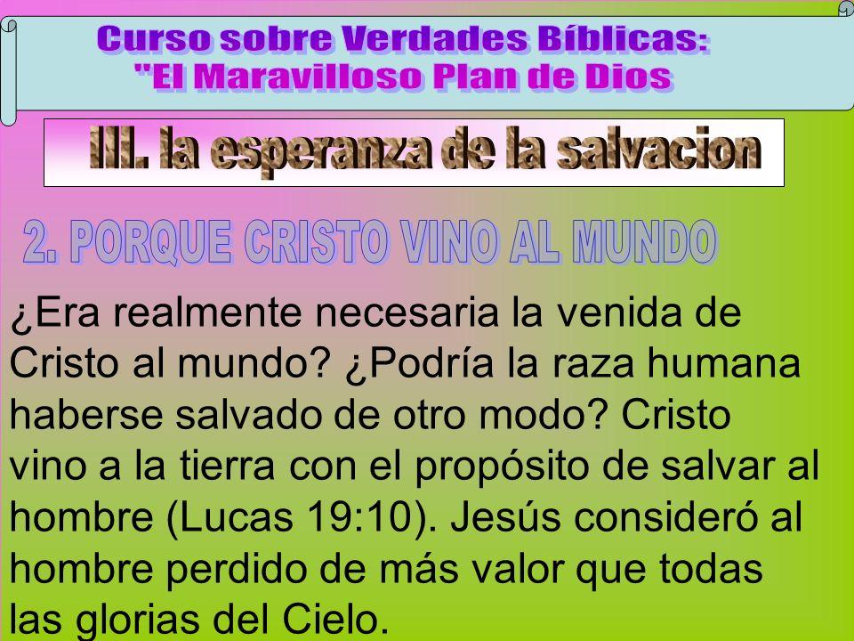 Cristo Vino Al Mundo A Curso sobre Verdades Bíblicas:
