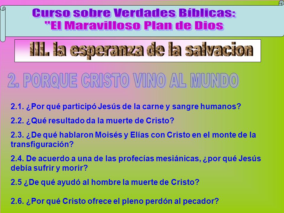 Cristo Vino Al Mundo B Curso sobre Verdades Bíblicas: