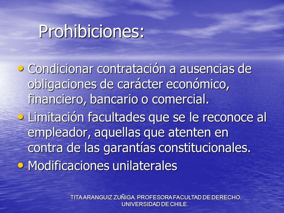 Prohibiciones: Condicionar contratación a ausencias de obligaciones de carácter económico, financiero, bancario o comercial.