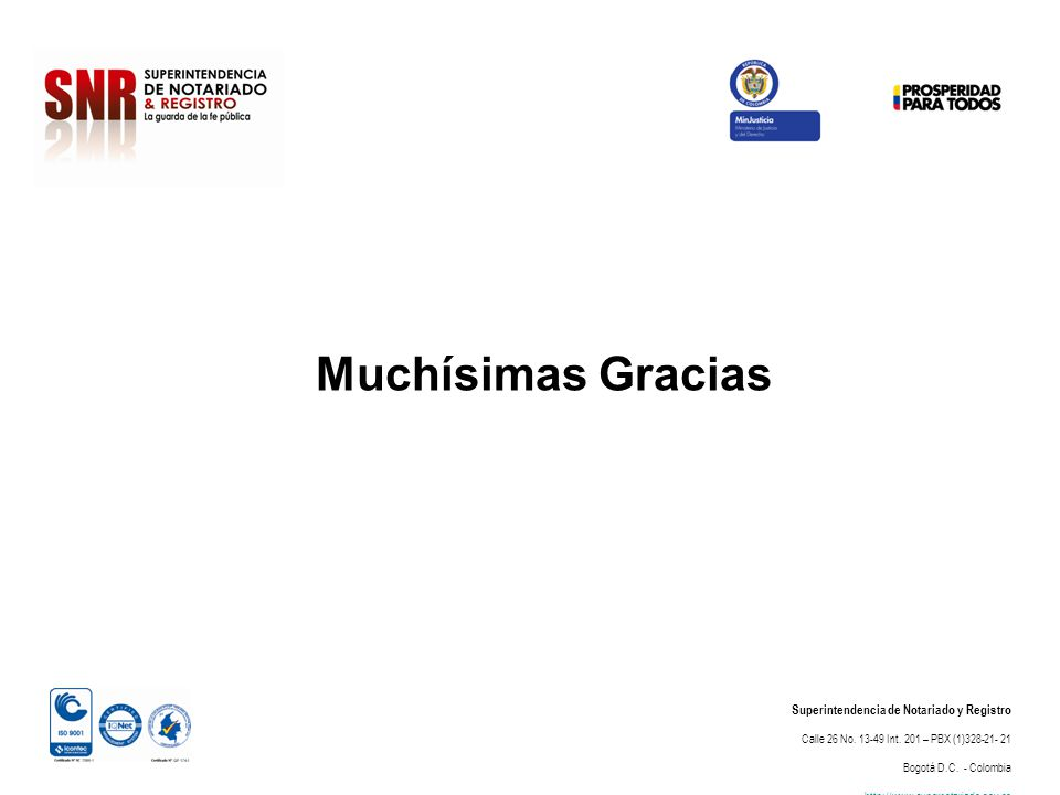 Muchísimas Gracias Superintendencia de Notariado y Registro