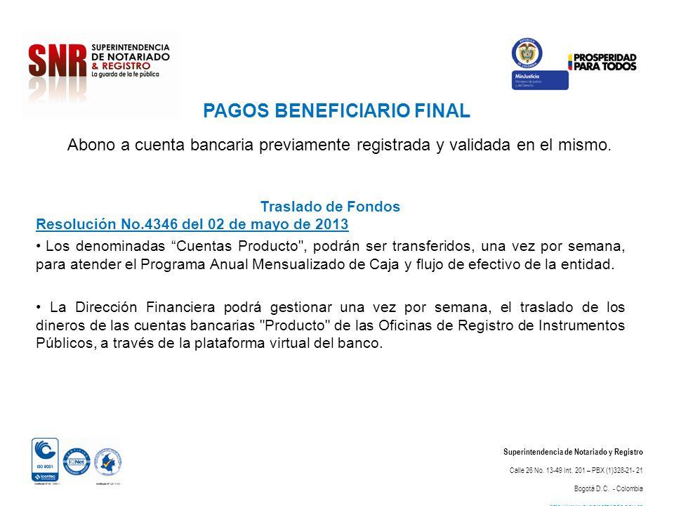 PAGOS BENEFICIARIO FINAL