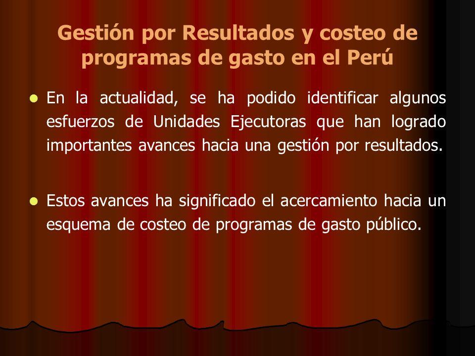 Gestión por Resultados y costeo de programas de gasto en el Perú
