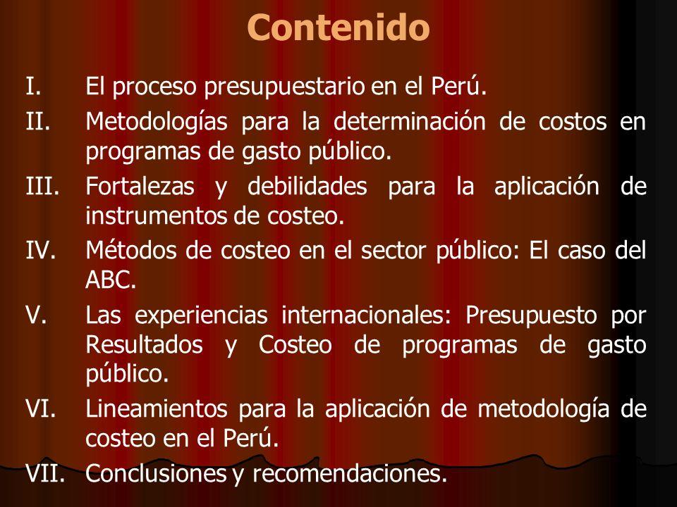 Contenido El proceso presupuestario en el Perú.
