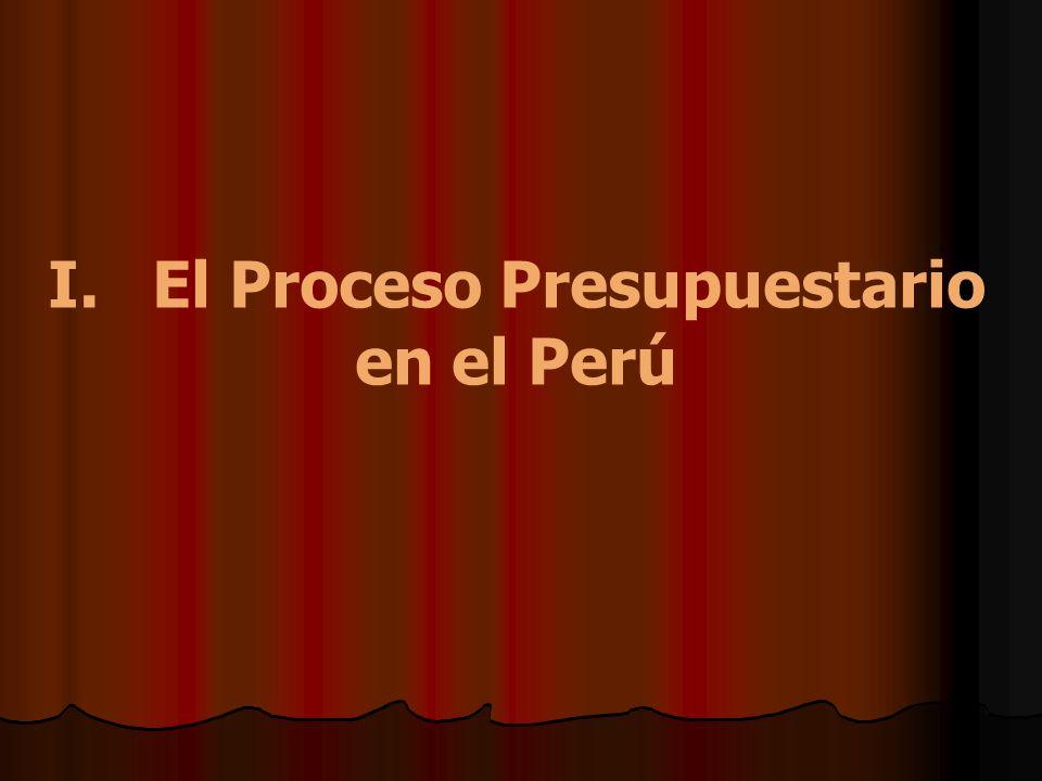 I. El Proceso Presupuestario en el Perú