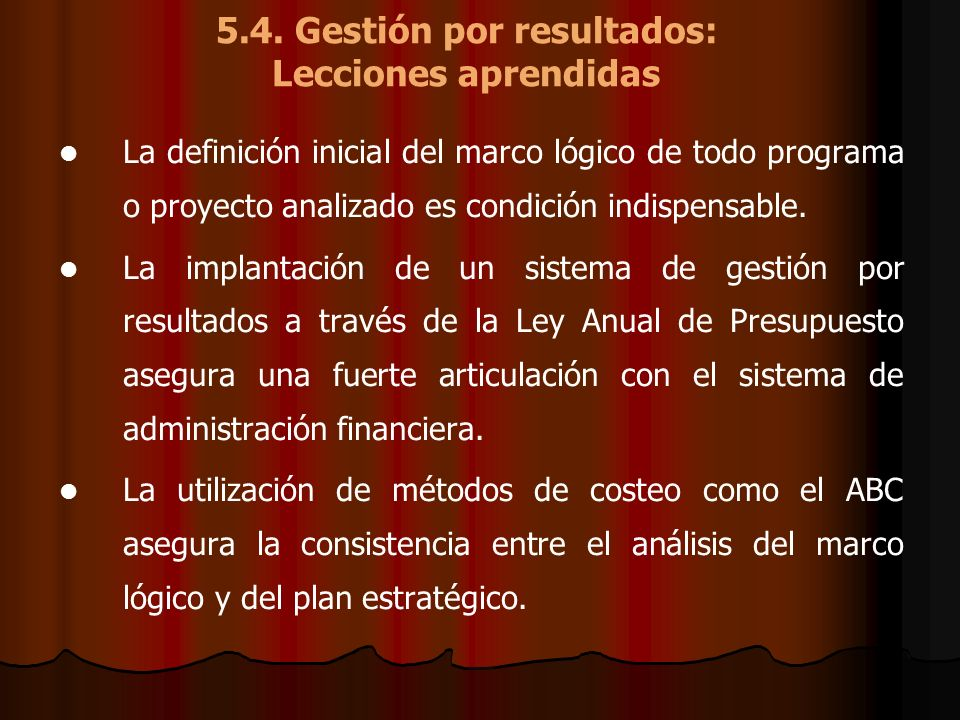 5.4. Gestión por resultados: Lecciones aprendidas