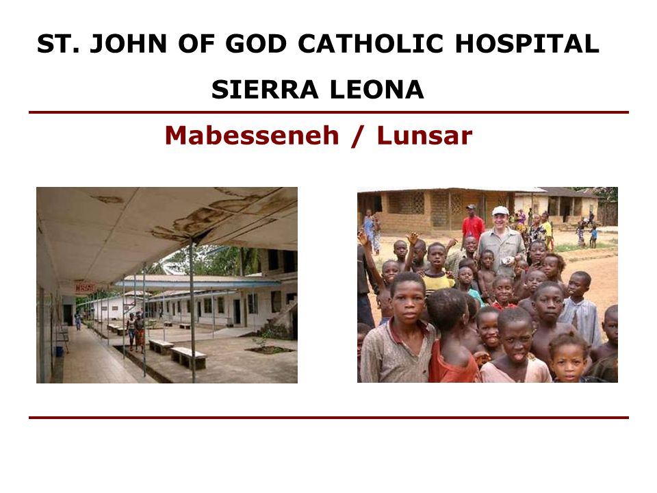 ST. JOHN OF GOD CATHOLIC HOSPITAL