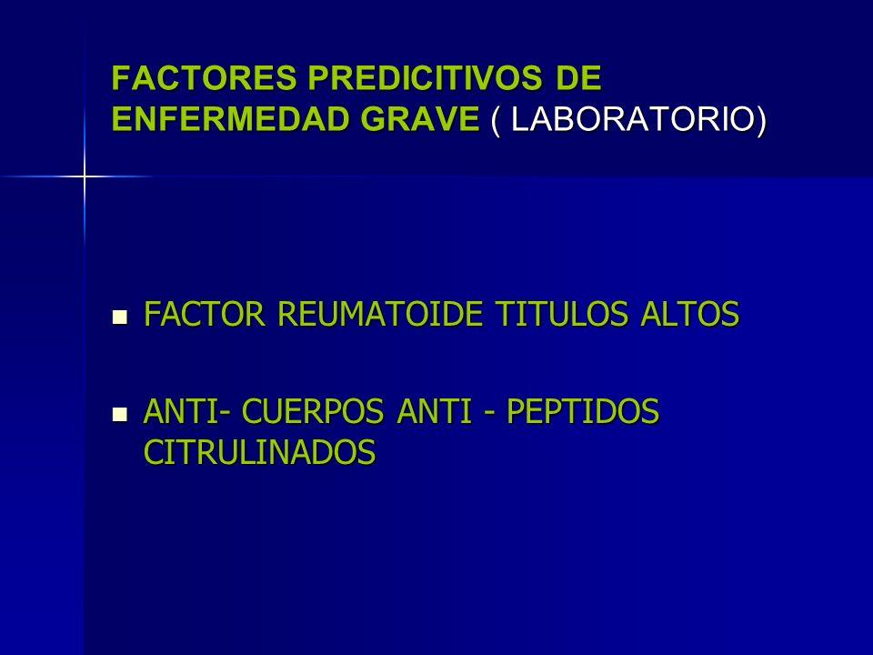 FACTORES PREDICITIVOS DE ENFERMEDAD GRAVE ( LABORATORIO)