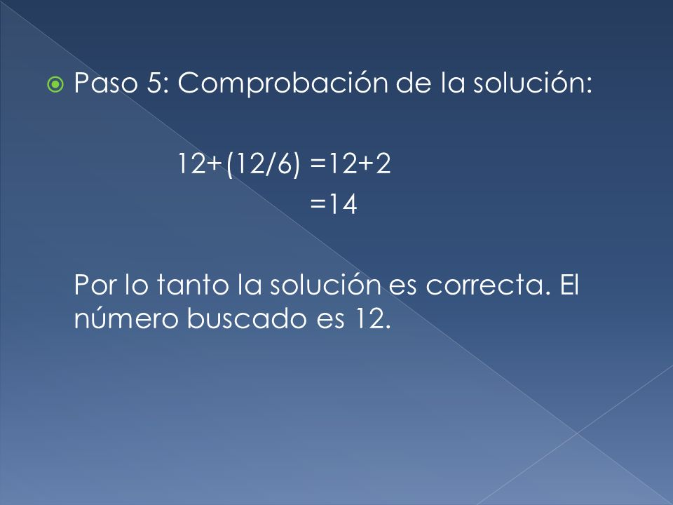 Paso 5: Comprobación de la solución: