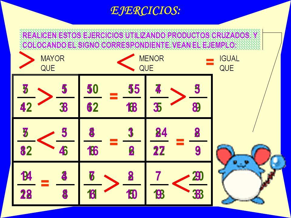 = = = = = = = = = EJERCICIOS: 7 5 5 1 5 10 5 15 7 4 3 5 12 4 8 3 6 12