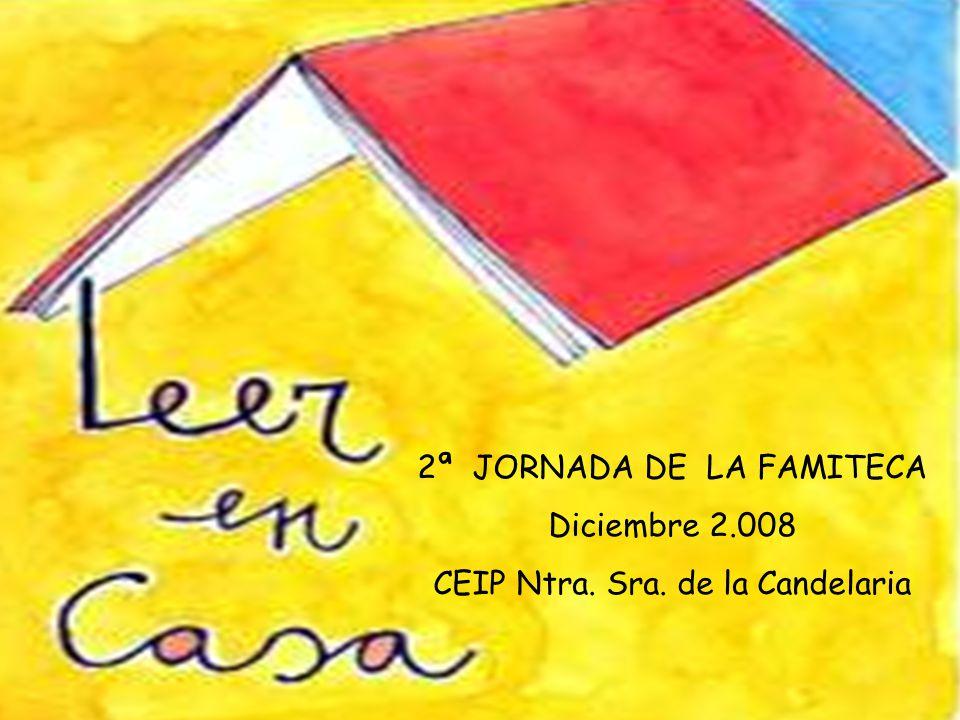 2ª JORNADA DE LA FAMITECA Diciembre 2.008