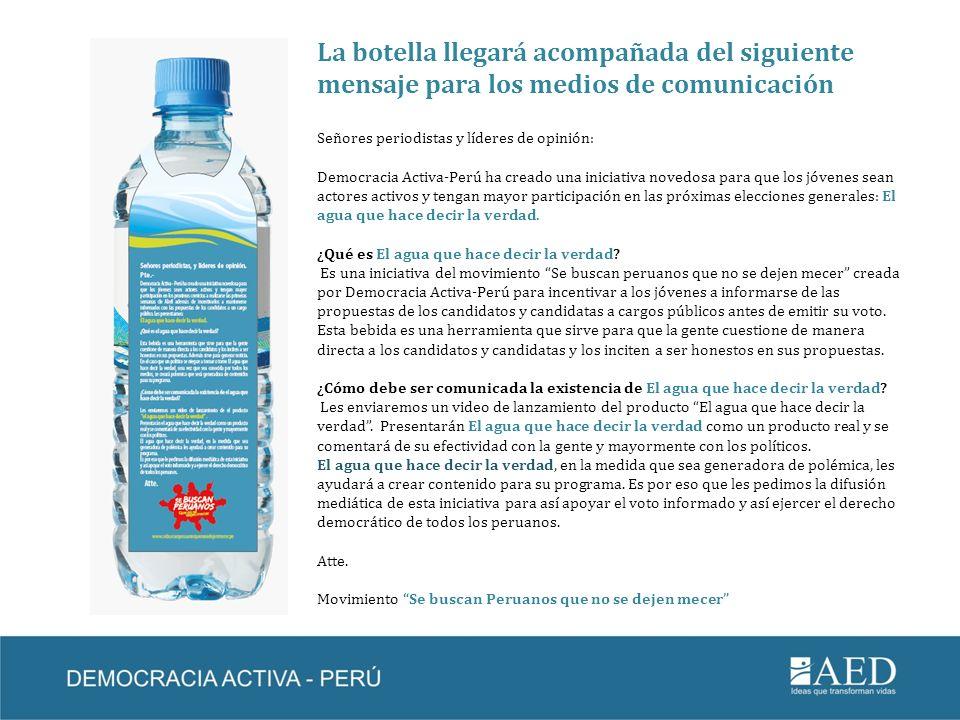 La botella llegará acompañada del siguiente mensaje para los medios de comunicación
