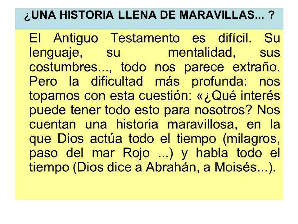 ¿UNA HISTORIA LLENA DE MARAVILLAS...