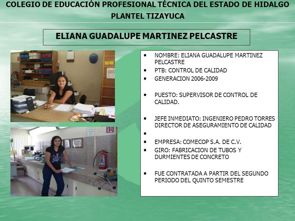 ELIANA GUADALUPE MARTINEZ PELCASTRE
