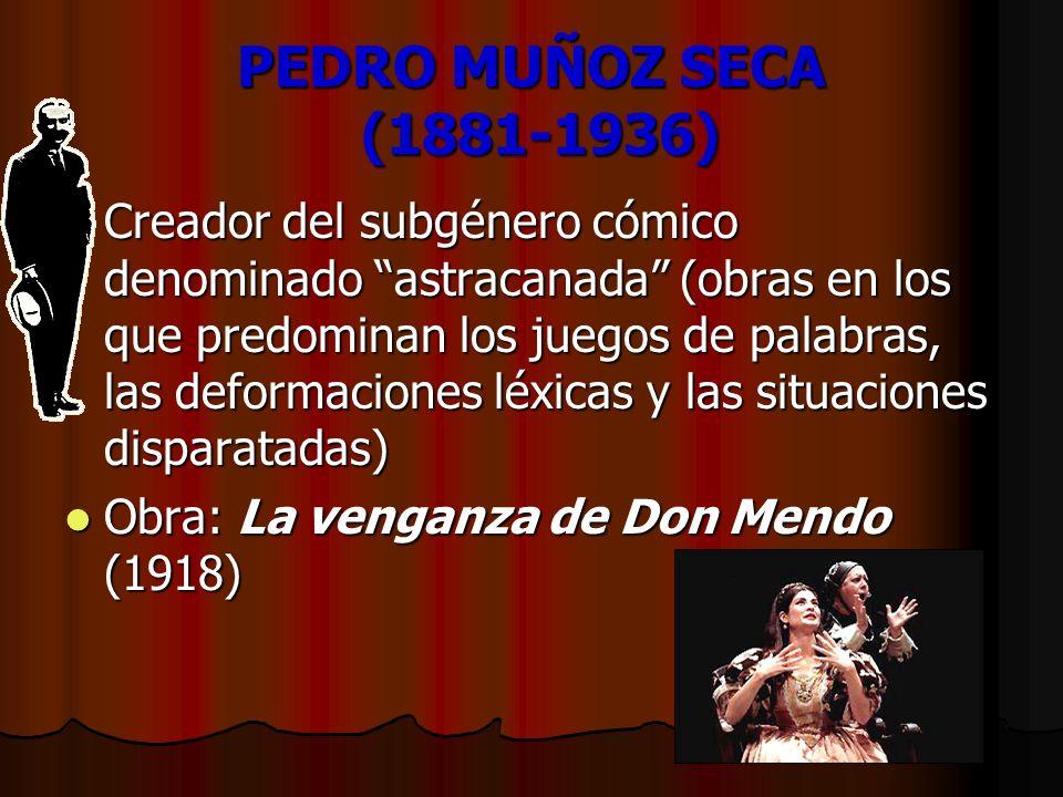 PEDRO MUÑOZ SECA (1881-1936)