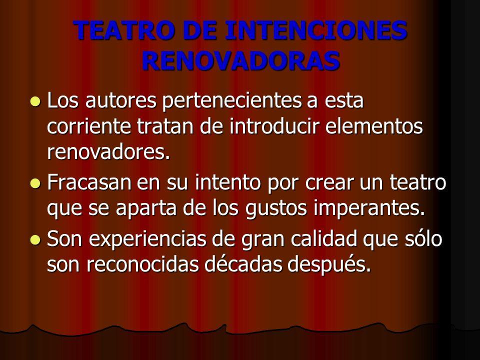 TEATRO DE INTENCIONES RENOVADORAS