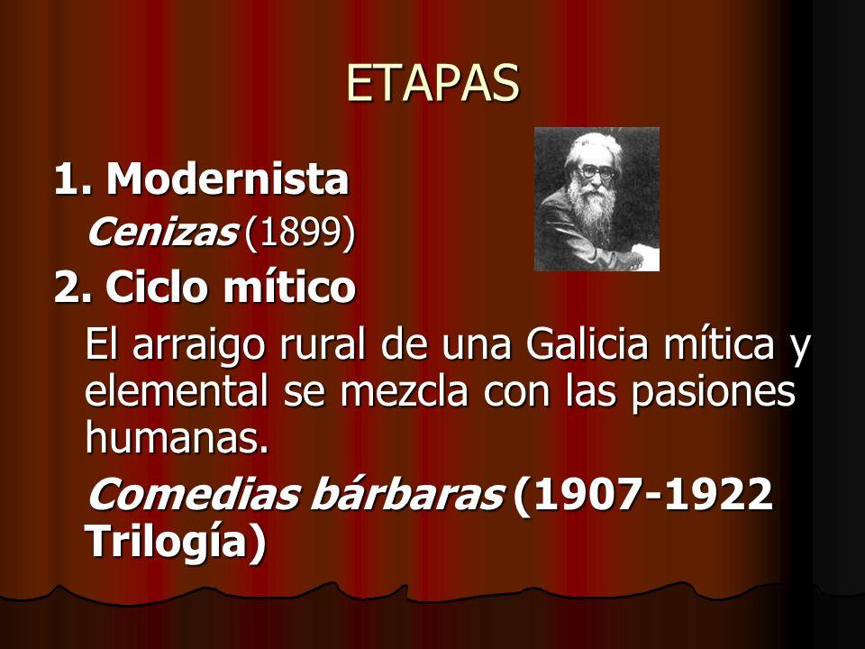 ETAPAS 1. Modernista 2. Ciclo mítico