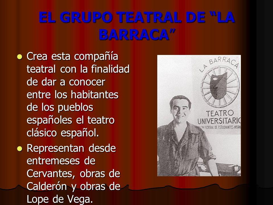 EL GRUPO TEATRAL DE LA BARRACA