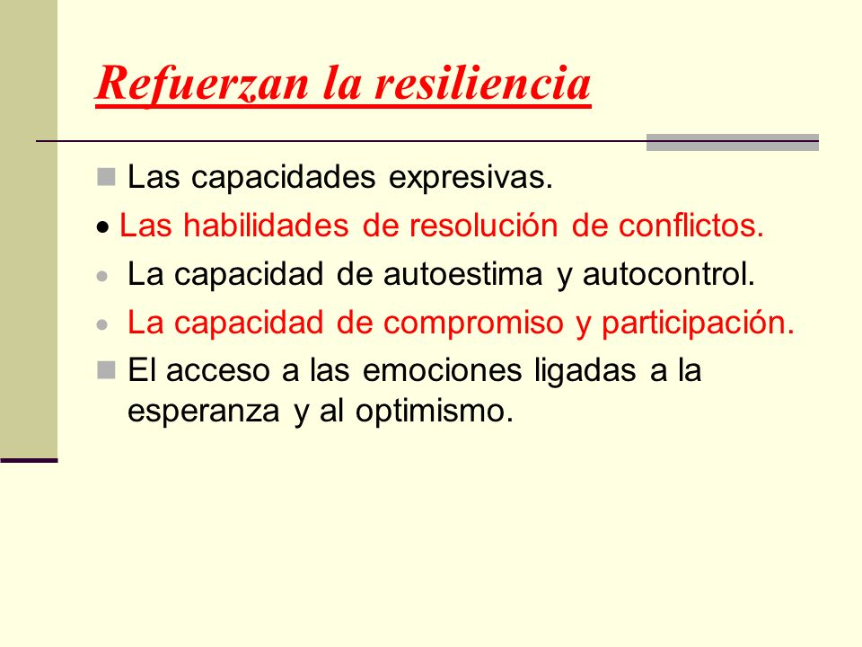 Refuerzan la resiliencia