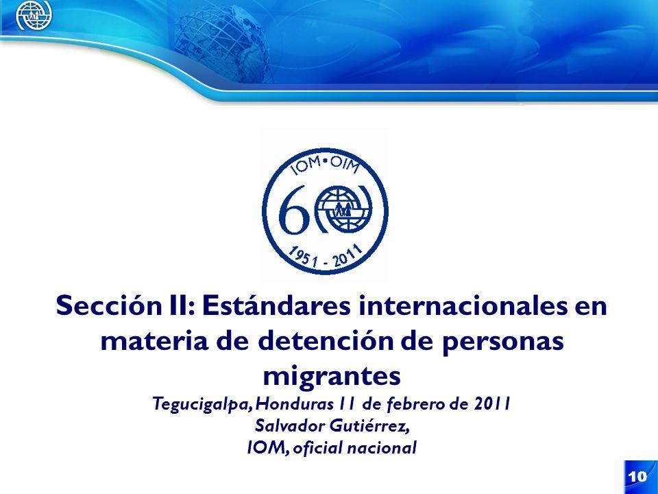Sección II: Estándares internacionales en materia de detención de personas migrantes