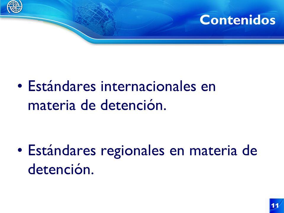 Estándares internacionales en materia de detención.